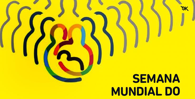 Semana Mundial do Aleitamento Materno SMAM 2019